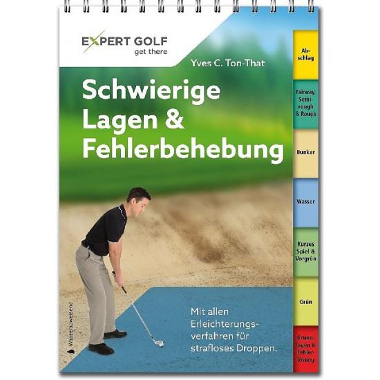 Golftechnik kompakt - Schwierige Lagen